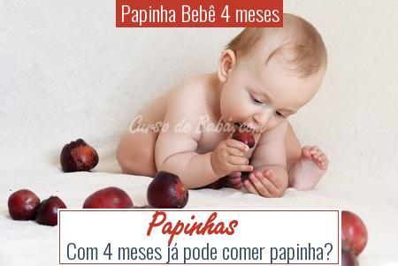 Papinha Bebê 4 meses - Papinhas