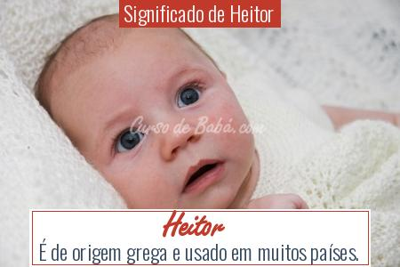 Significado de Heitor - Heitor