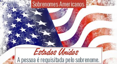 Sobrenomes Americanos - Estados Unidos