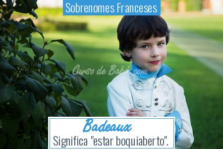Sobrenomes Franceses - Badeaux