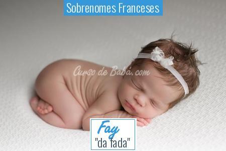 Sobrenomes Franceses - Fay