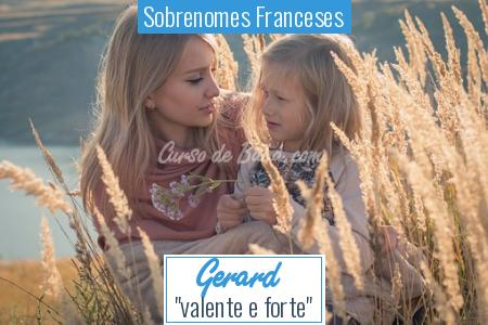 Sobrenomes Franceses - Gerard
