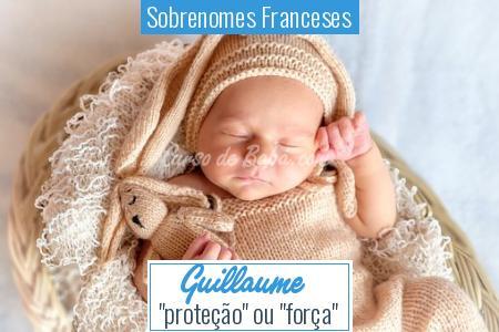 Sobrenomes Franceses - Guillaume