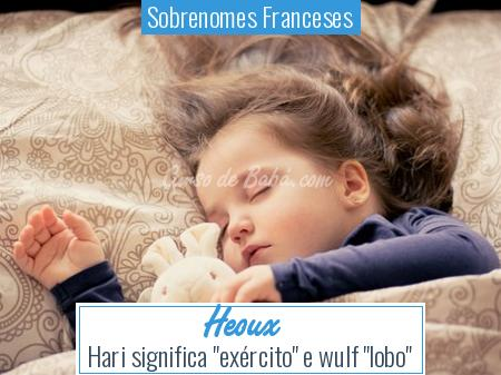 Sobrenomes Franceses - Heoux