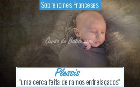 Sobrenomes Franceses - Plessis