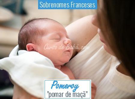 Sobrenomes Franceses - Pomeroy