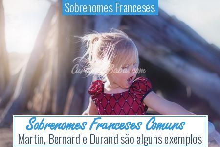 Sobrenomes Franceses - Sobrenomes Franceses Comuns