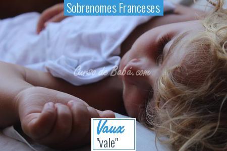 Sobrenomes Franceses - Vaux