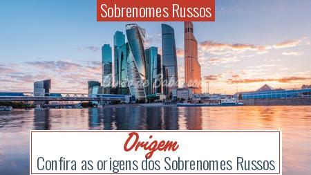 Sobrenomes Russos - Origem